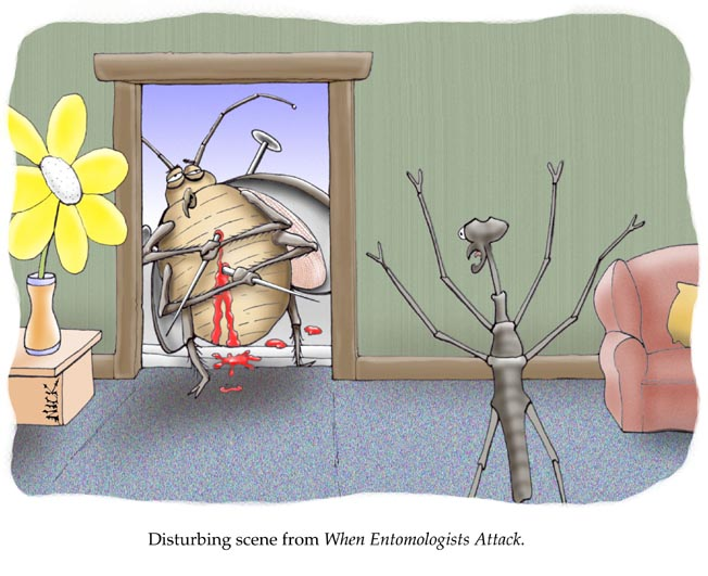 when entomologists attack